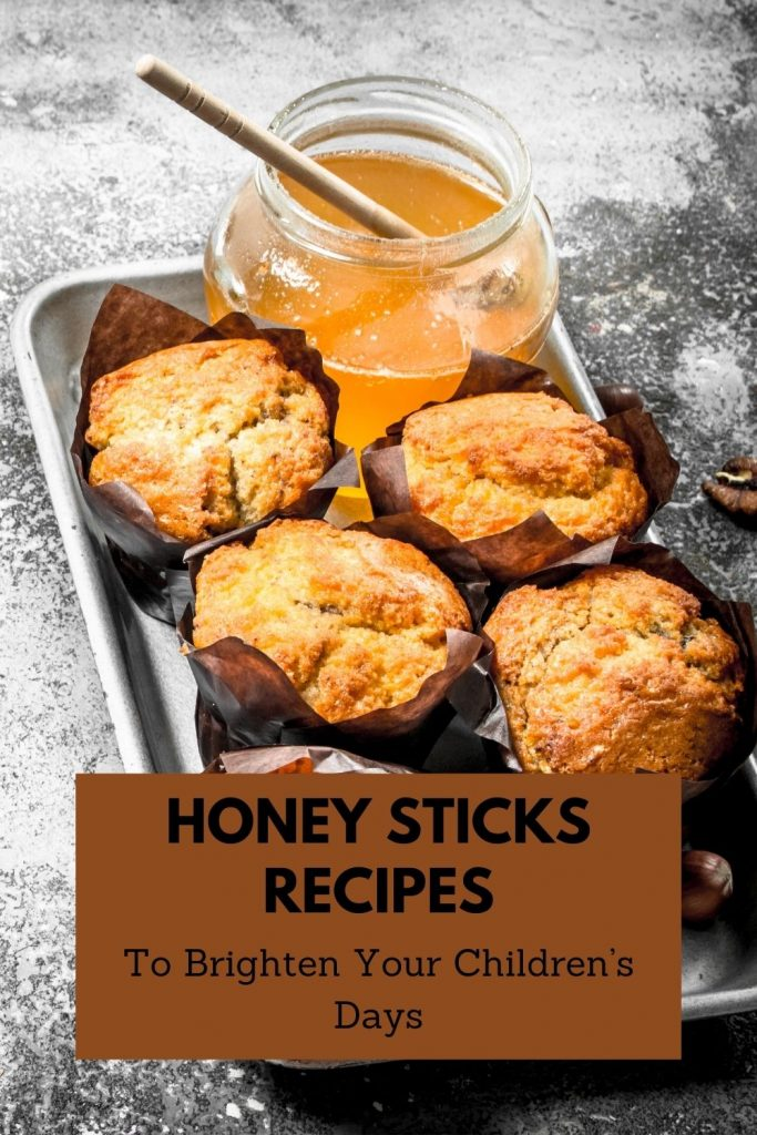 honey sticks can make the best recipes for your kids to enjoy